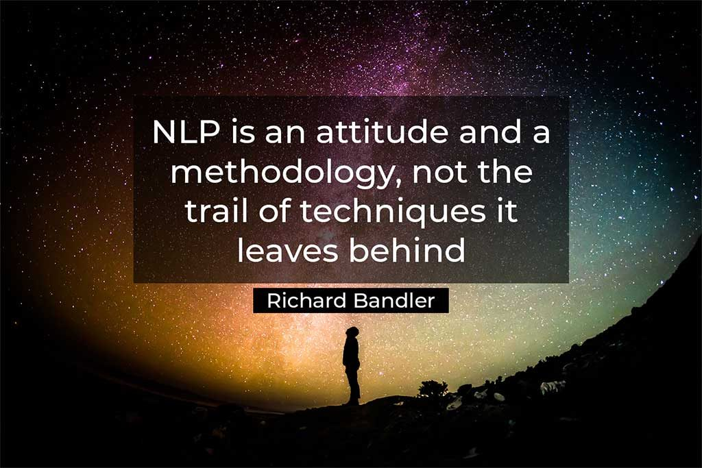 quote from Richard Bandler
